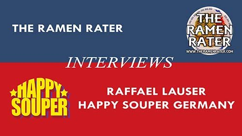 The Ramen Rater Interviews: Happy Souper Of Germany
