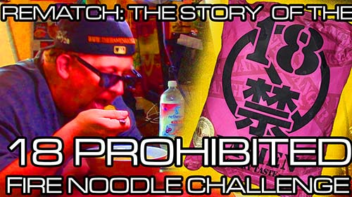 Rematch: The Story Of The 18 Prohibited Fire Noodle Challenge