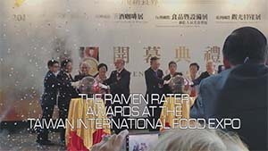 The Ramen Rater Awards @ Taiwan International Food Expo