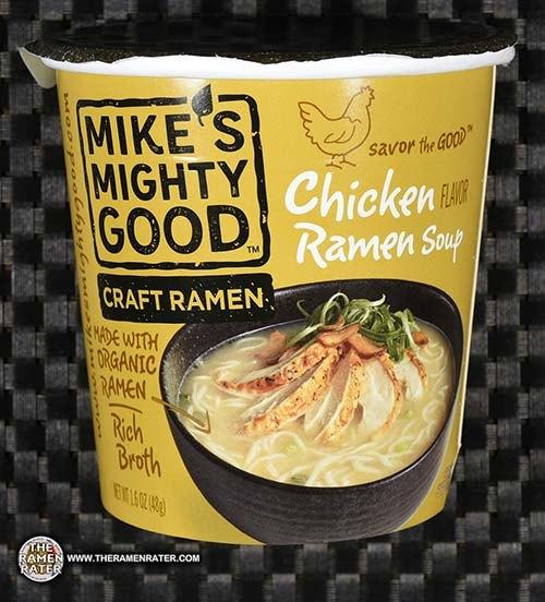 Meet The Manufacturer: #2793: Mike's Mighty Good Craft Ramen Chicken Flavor Ramen Soup