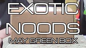 Unboxing Time: Exotic Noods May Green Box