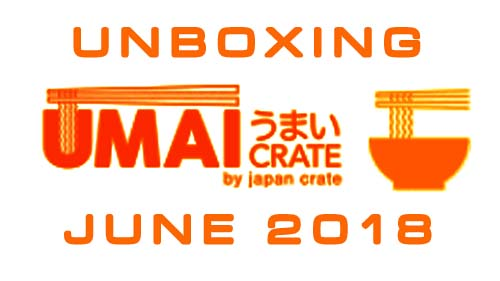 Umai Crate instant noodles box June 2018 - Unboxing Time