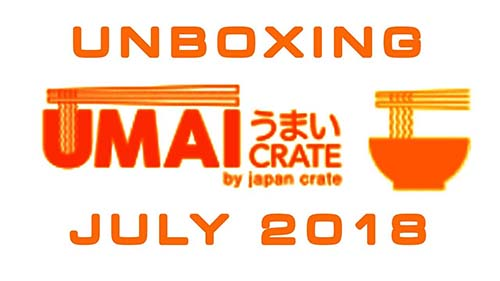Umai Crate: Japanese Instant Ramen Box - July 2018 - Unboxing Time