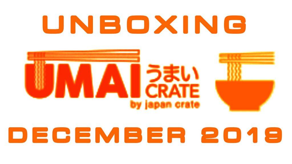 Last Minute Christmas Gift! Umai Crate Japanese Ramen Subscription Box December 2019